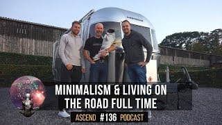 MINIMALISM & LIVING FULL TIME On The ROAD - Andrew Ditton | AP#136