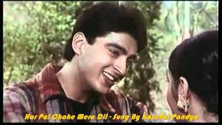 Har Pal Chahe Mera Dil (Gudgudee) - Karaoke - Kaushal