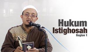 Ceramah Umum : Penjelasan Tentang Hukum Istighosah , Bagian 1 - Ustadz Aris Munandar