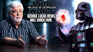 The Rise Of Skywalker George Lucas News Will Shock Fans! (Star Wars Episode 9)