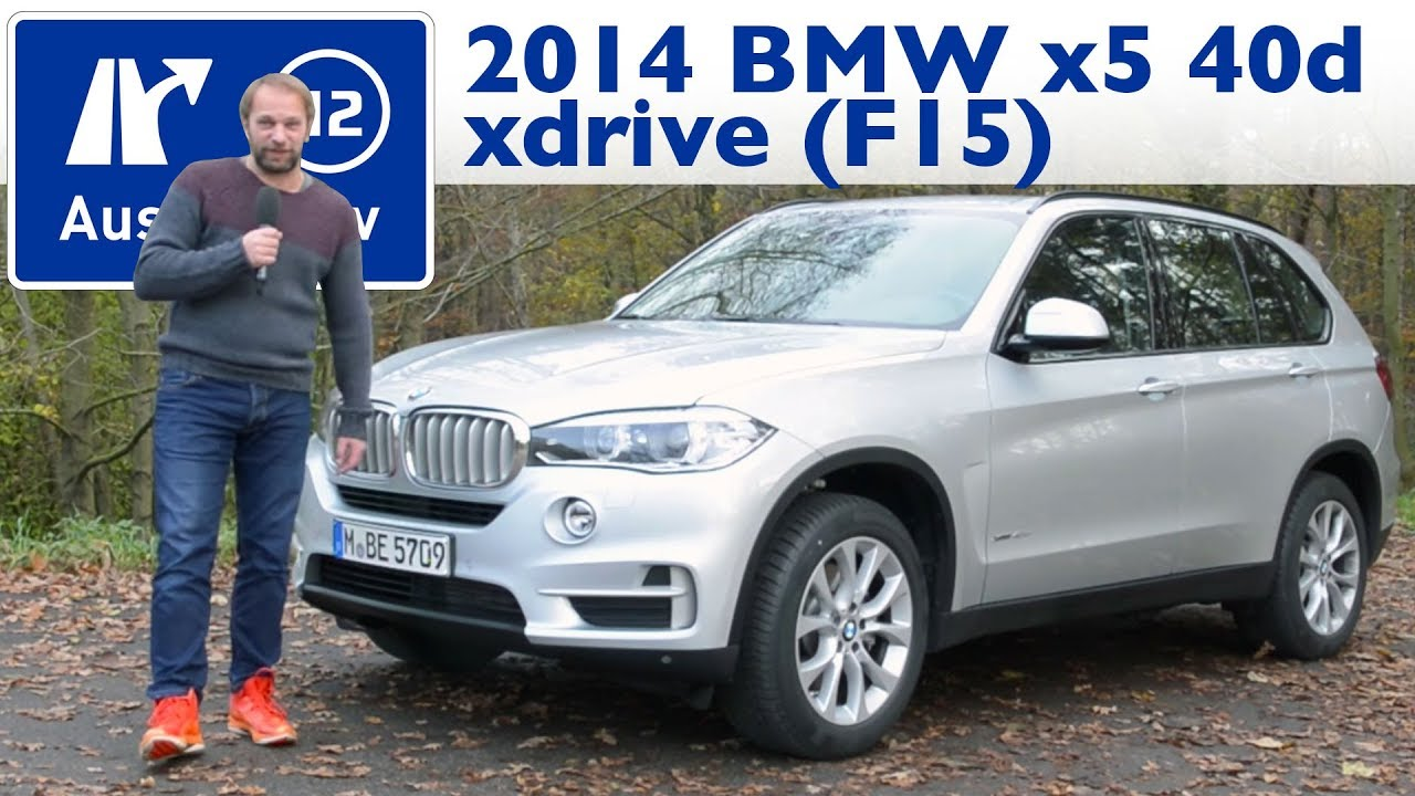 2014 bmw x5 xdrive40d f15 kaufberatung test review youtube. Black Bedroom Furniture Sets. Home Design Ideas
