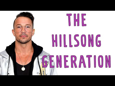 The Hillsong Generation...