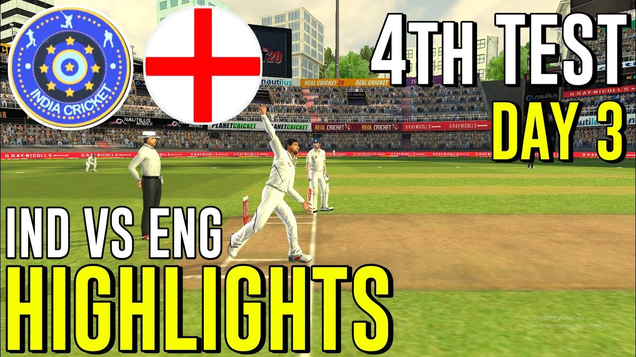 4th Test Day 3 Highlights : India vs England 4th Test match 2021 |IND VS ENG | Real Cricket 20 Test