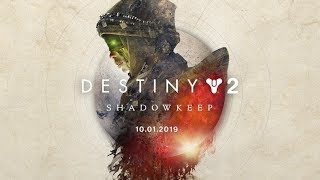 Destiny 2: ShadowKeep launch | 1st 15 mins (No commentary)