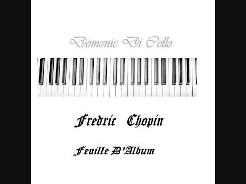 Frederic Chopin Feuille D'Album (Album Leaf, or Page of the Book) by Domenic DiCello