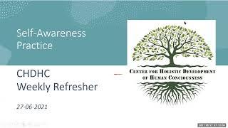 Self Awareness Practice   Part -1 by Hari Kumar Voruganti 27-06-2021