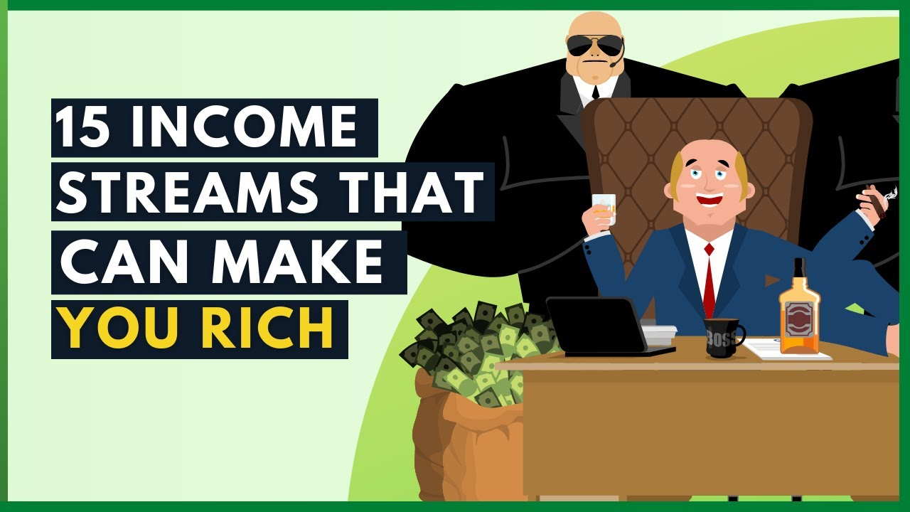 15 Income Streams That Can Make You Rich Less Than A Year - How To Make Money