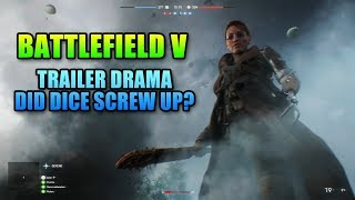 Battlefield V Reveal Drama - Did Dice Screw Up?
