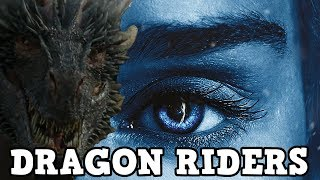 Game of Thrones Season 7 Who Will Ride The Dragons - Dragon Rider Lore thumbnail
