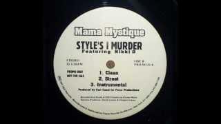 Mama Mystique - Style