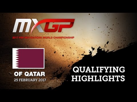 2017 MXGP of QATAR: HIGHLIGHTS Qualifying Races - mix ENG #Motocross