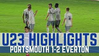 U23 HIGHLIGHTS: PORTSMOUTH 1-2 EVERTON