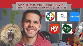 Startup Boost #16 - DHDL Spezial mit Teamwallet, Tattoomed, Fluxbag, MySchleppApp und Helga