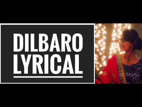 Dilbaro (Lyrical) | Priyanka Bhatnagar | Raazi | Alia Bhatt | Rockfarm