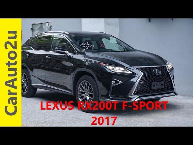 LEXUS RX200T F SPORT 2017 RM304,000
