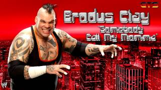 "2011: Brodus Clay - WWE Theme Song - ""Somebody Call My Momma"" [Download] [HD]"