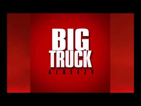 AlBeezy - Big Truck (Prod. by DJ Rasimcan)