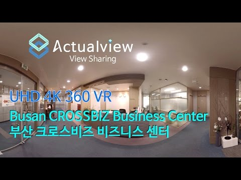 《UHD 4K 360 VR》 Busan CROSSBIZ Business Center / 부산 크로스비즈 비즈니스 센터