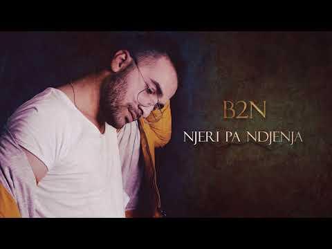 B2N - Njeri Pa Ndjenja (Official Audio)