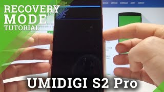 How to Enter Recovery Mode on UMIDIGI S2 Pro - Android Recovery System