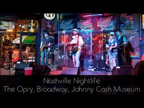 Nashville Nightlife - Opry, Broadway & Johnny Cash