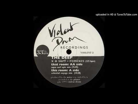 The Deep - X O Surf (Celestial Voyage Mix)
