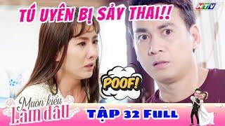 Muôn Kiểu Làm Dâu - Tập 32 Full | Phim Mẹ chồng nàng dâu -  Phim Việt Nam Mới Nhất 2019 - Phim HTV