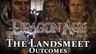 Dragon Age Origins Landsmeet Outcomes