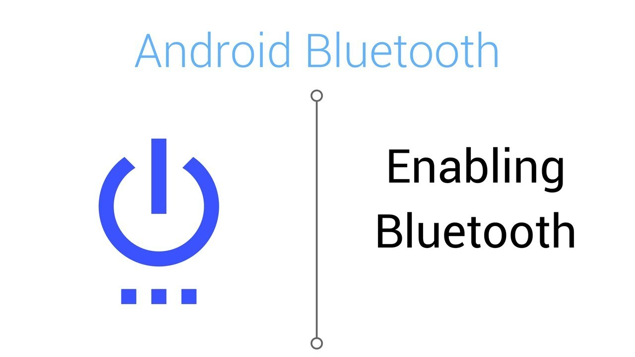 Bluetooth Tutorial - Enabling Bluetooth in Android Studio