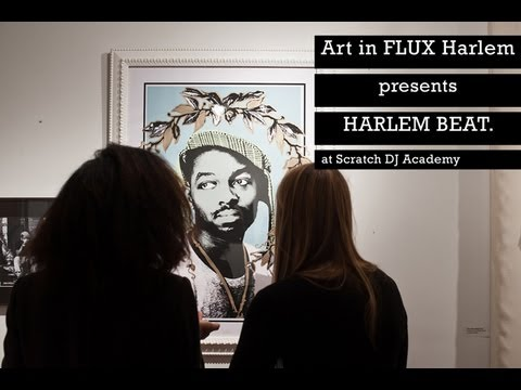 Art in FLUX Harlem presents HARLEM BEAT at Scratch DJ Academy.