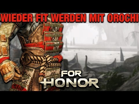For Honor Gameplay German #33 - Fit werden mit Orochi - Lets Play For Honor