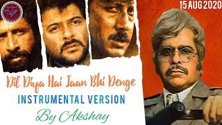 Dil Diya Hai Jaan Bhi Denge - Instrumental Version
