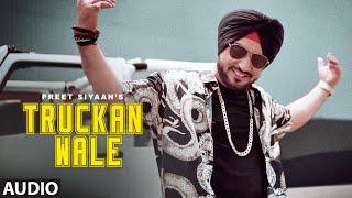 Truckan Wale: Preet Siyaan (Full Audio Song) Rahul | Karanbir | Latest Punjabi Song 2019