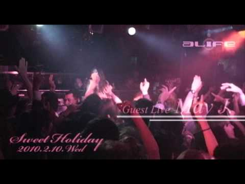 2010.2.10 alife Sweet Holiday Guest Live May J.