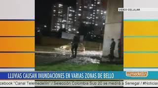 Lluvias ocurridas en Bello causaron inundaciones en zonas del municipio [Noticias] - Telemedellín
