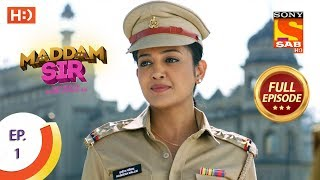 Maddam Sir - Ep 1 - Full Episode - 24th February 2020