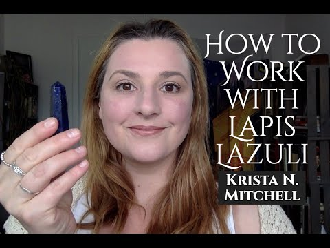 How To Work With Crystals: Lapis Lazuli