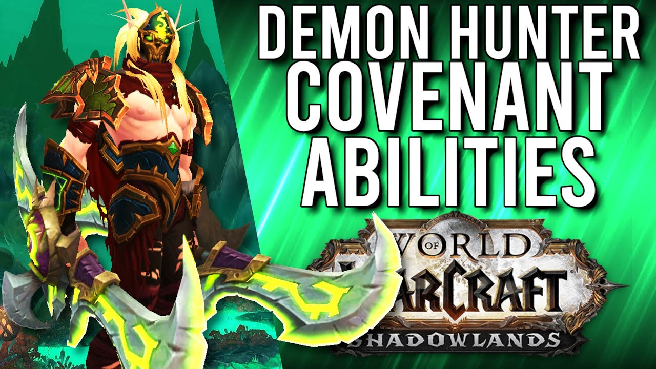Demon Hunter All Covenant Abilities In Shadowlands Wow Shadowlands Alpha Youtube