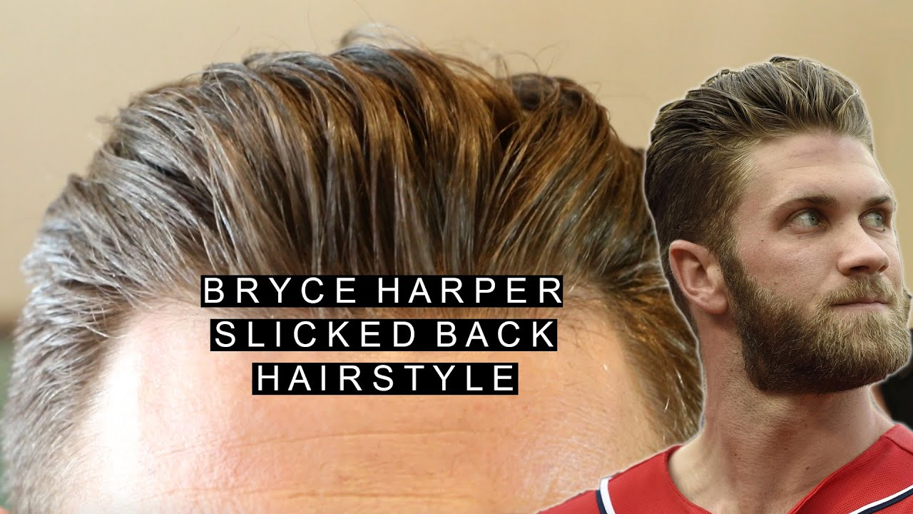 Bryce Harper Hairstyle Slicked Back Best Medium Hairstyle Youtube