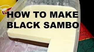 How To Make Black Sambo