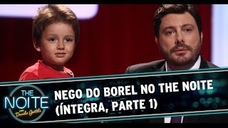 Nego do Borel no The Noite - 20/03/14 (Parte 1)