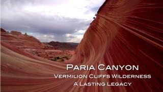 Video Paria Canyon/Vermilion Cliffs Wilderness - A Lasting Legacy download MP3, 3GP, MP4, WEBM, AVI, FLV September 2017
