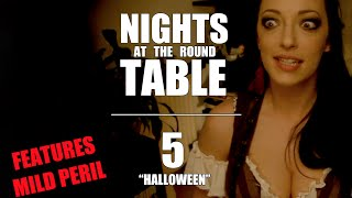 "Nights at the Round Table Ep5 | ""Halloween."" Guest starring Liam Dryden"