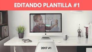Edición Tema #1 - 2017 | Cómo editar Plantilla Web Html5 Responsive Gratis