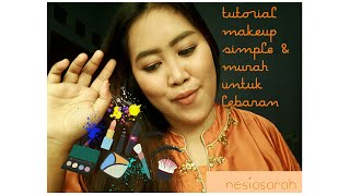 Tutorial make up simple & murah untuk lebaran