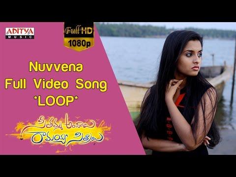 Nuvvena Full Video Song ★Loop★|| Seethamma Andalu Ramayya Sitralu Video Songs || Gopi Sunder