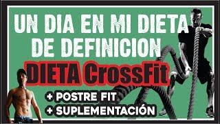 UN DÍA EN MI DIETA CrossFIT DE DEFINICIÓN |  #NOSECRETSATHLETE 💪