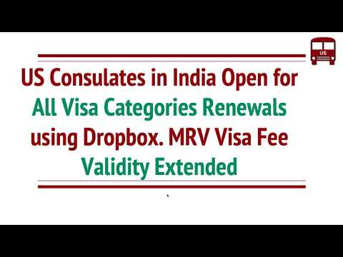 US Consulates India Open For All Visa Types Dropbox Renewals. Visa Fee Validity Extended Dec-31-2021