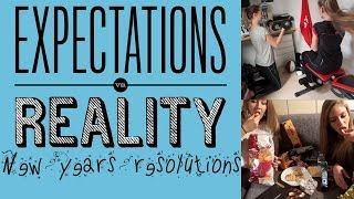 Expectations vs Reality - New Years Resolutions Thumbnail