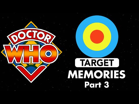 Doctor Who: Target Memories - Part 3